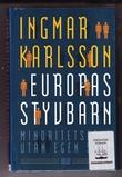 """Europas styvbarn Minoritetsfolk utan egan stat"" av Ingmar Karlsson"
