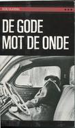 """""""De gode mot de onde verdenskrig, partisankrig, likvidasjoner og folkerett"""" av Egil Ulateig"""