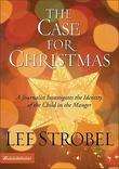 """""""The Case for Christmas A Journalist Investigates the Identity of the Child in the Manger"""" av Lee Strobel"""