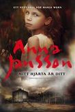 """""""Mitt hjärta är ditt"""" av Anna Jansson"""