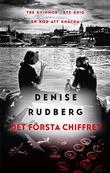 """Det första chiffret"" av Denise Rudberg"