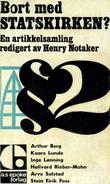 """""""Bort med statskirken? artikkelsamling div.debattanter"""" av Arthur Berg"""
