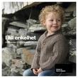 """""""I all enkelhet 26 oppskrifter til barnehagebarn"""" av Marte Helgetun"""