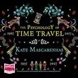 """""""The Psychology of Time Travel"""" av Kate Mascarenhas"""