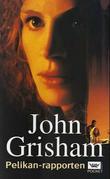 """""""Pelikanrapporten"""" av John Grisham"""