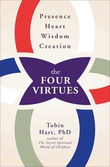"""The Four Virtues: Presence, Heart, Wisdom, Creation"" av Tobin Hart"