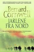 """""""Jarlene fra  nord"""" av Bernard Cornwell"""