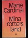 """""""Mina rötters land"""" av Marie Cardinal"""