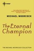 """""""The Eternal Champion"""" av Michael Moorcock"""