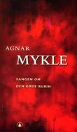 """""""Sangen om den røde rubin"""" av Agnar Mykle"""