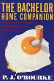 """The Bachelor Home Companion"" av O'Rourke P.J."