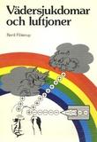 """""""Vädersjukdomar och luftioner biomedicin och ionterapi"""" av Bertil Flöistrup"""