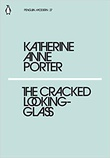 """The Cracked Looking-Glass"" av Katherine Anne Porter"