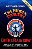"""The Hidden Dangers of the Rainbow The New Age Movement and Our Coming Age of Barbarism"" av Constance Cumbey"