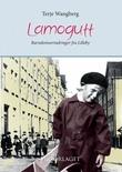 """""""Lamogutt barndomserindringer fra Lilleby"""" av Terje Wangberg"""