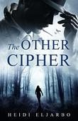 """""""The Other Cipher Soli Hansen Mysteries book 2"""" av Heidi Eljarbo"""