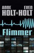 """""""Flimmer"""" av Anne Holt"""