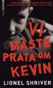 """""""Vi måste prata om Kevin"""" av Lionel Shriver"""