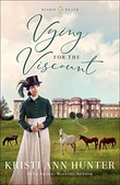 """Vying for the Viscount Hearts on the Heath #1"" av Kristi Ann Hunter"