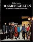 """""""Husmenigheten Et levende omvendelsesmiljø"""" av Edin Løvås"""