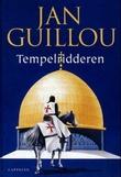 """""""Tempelridderen - Arn II"""" av Jan Guillou"""