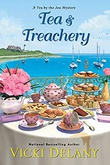 """Tea & Treachery Tea by the Sea Mysteries #1"" av Vicki Delany"