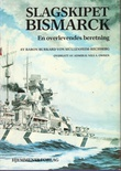 """Slagskipet Bismarck En overlevendes beretning"" av Baron Burkard von Müllenheim-Rechberg"