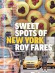 """""""Sweet spots of New York Bakverk och sötsaker från New York"""" av Roy Fares"""