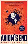 """""""Axiom's End A Novel"""" av Lindsay Ellis"""