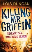"""Killing MR Griffin"" av Lois Duncan"